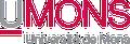 UMons L'université de Mons (en abrégé UMons1) est une université francophone de Belgique située à Mons, chef-lieu de la province de Hainaut, à proximité de la frontière franco-belge.   L'Université de Mons (UMons). La création de l'université de Mons, fondée sur l'association de l'université de Mons-Hainaut et de la Faculté polytechnique de Mons, consolide le pôle universitaire montois qui, dès la rentrée 2009-2010, a pris sa place dans le nouveau paysage universitaire de la Communauté française de Belgique ou Fédération Wallonie-Bruxelles. L'UMons devient ainsi la principale université du Hainaut, avec des implantations à Mons et Charleroi ainsi que l'Université qui dirige le Pôle Hainuyer, coupole regroupant tous les acteurs de l'enseignement supérieur en Hainaut.  L'UMONS comprend 7 facultés et 3 écoles qui délivrent les grades de bachelier, master et docteur.